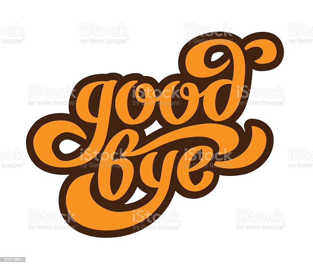'Good bye' calligraphic lettering vector art illustration