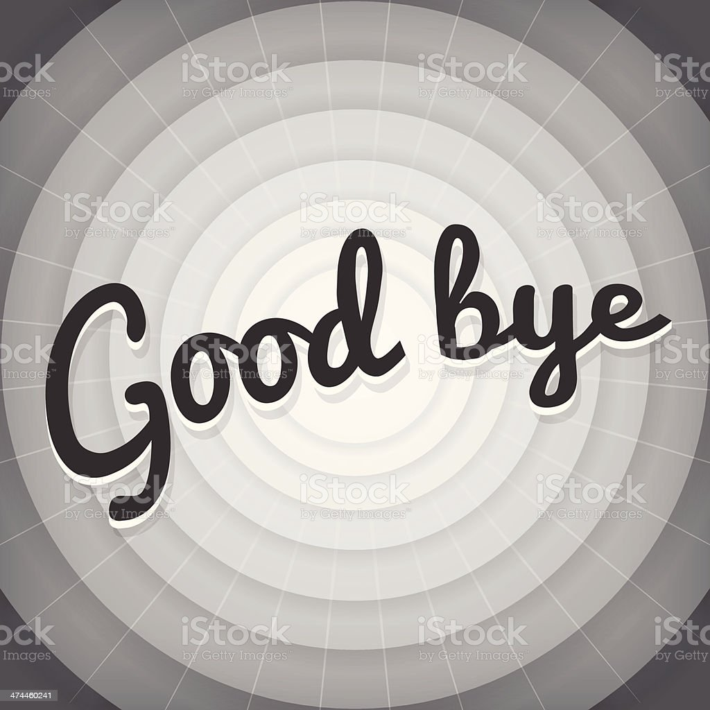 Good bye  typography BW old movie screen royalty-free stock vector art