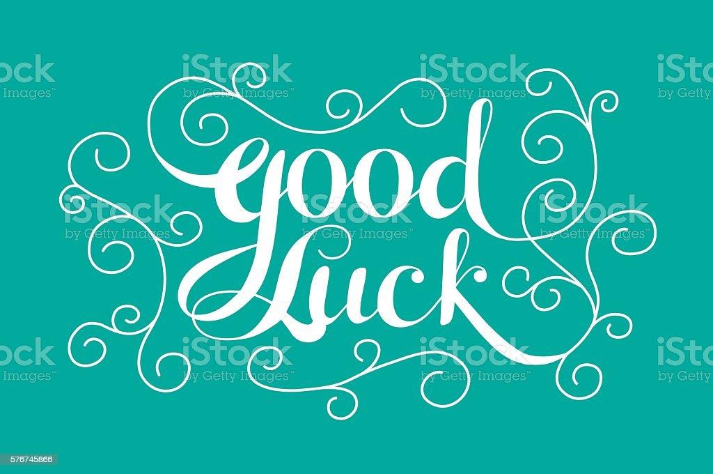 'Good Luck' calligraphic lettering vector art illustration