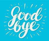Goodbye. Hand lettering.