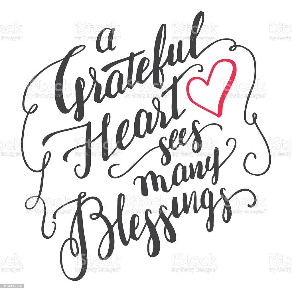 Grateful heart sees many blessings calligraphy vector art illustration