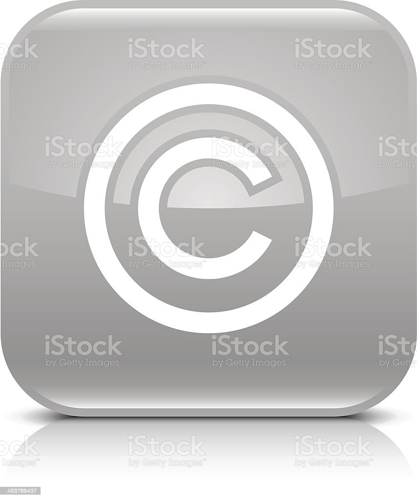 Gray icon copyright sign glossy rounded square web internet button vector art illustration