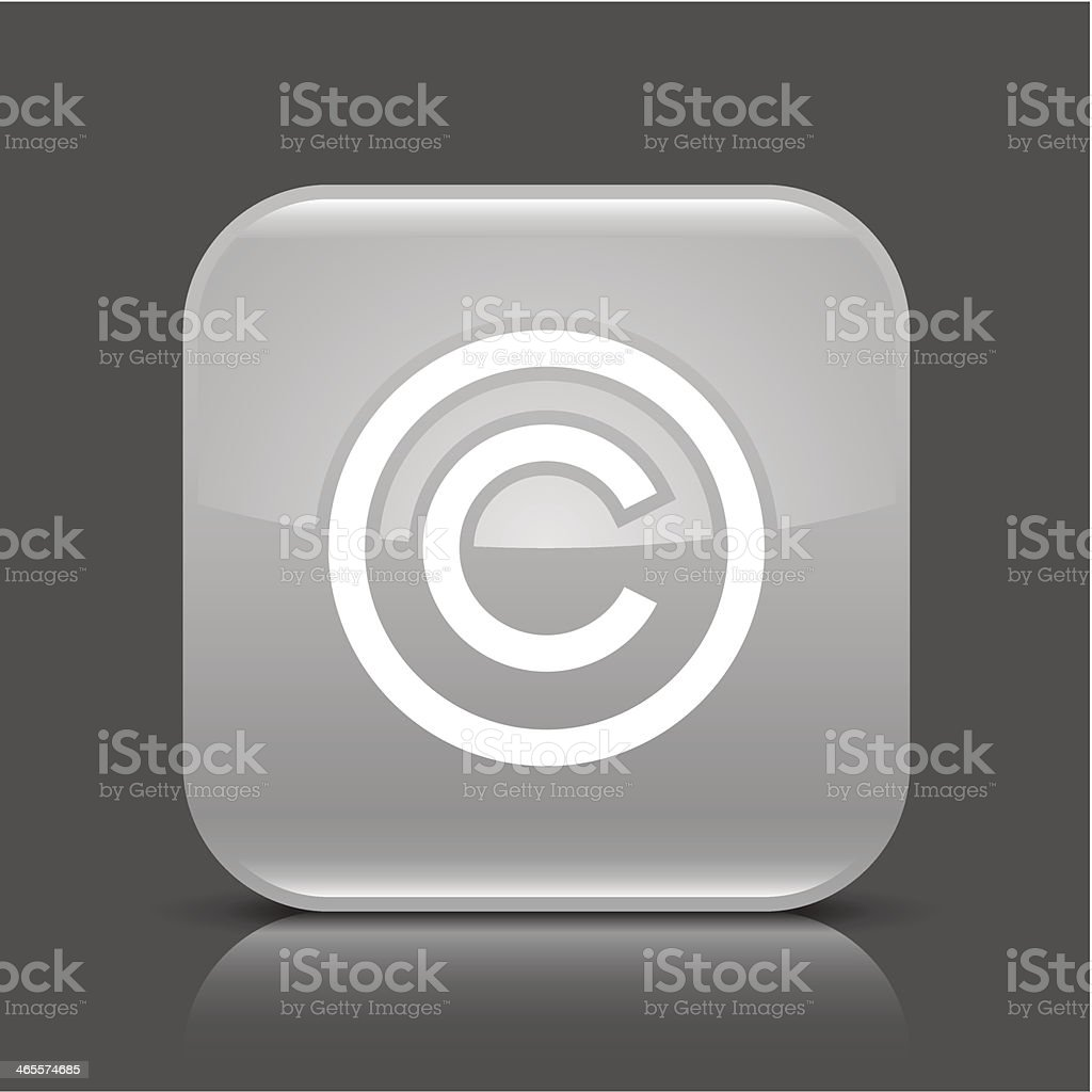 Gray icon copyright sign glossy rounded web internet button vector art illustration