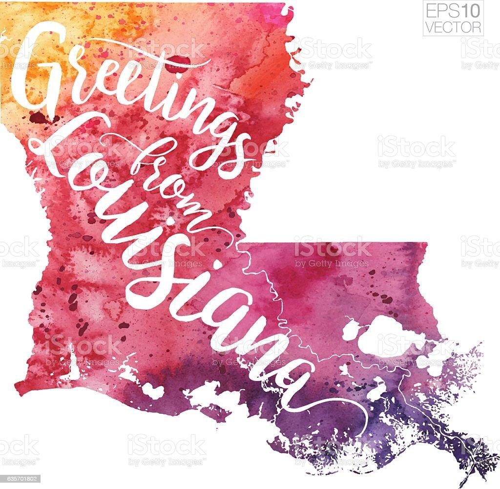 Greetings from Louisiana Vector Watercolor Map vector art illustration
