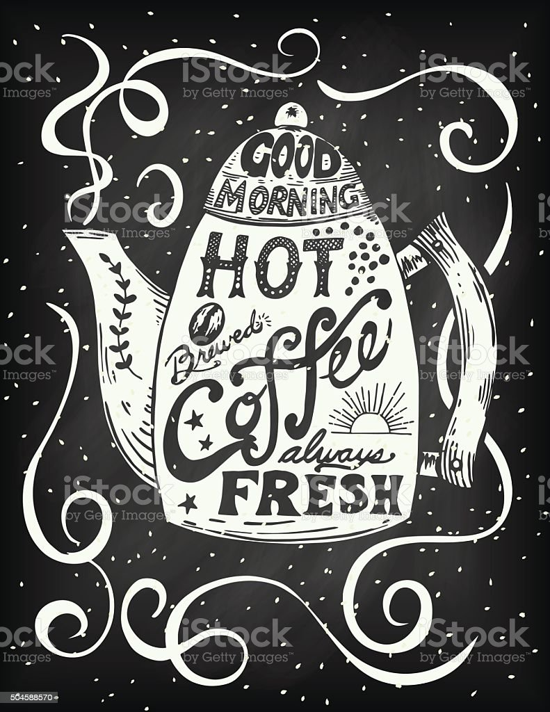 Hand Drawn Coffee Pot With Lettering vector art illustration