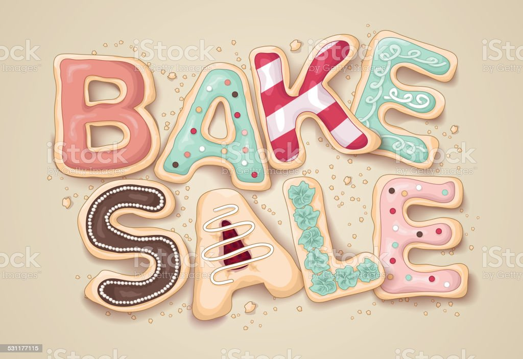 Hand Drawn cookie letters that say Bake Sale vector art illustration