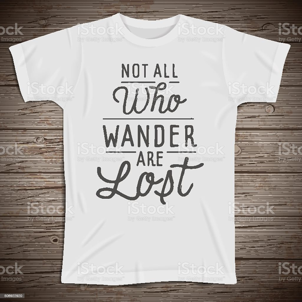 Hand drawn lettering slogan on t-shirt background vector art illustration