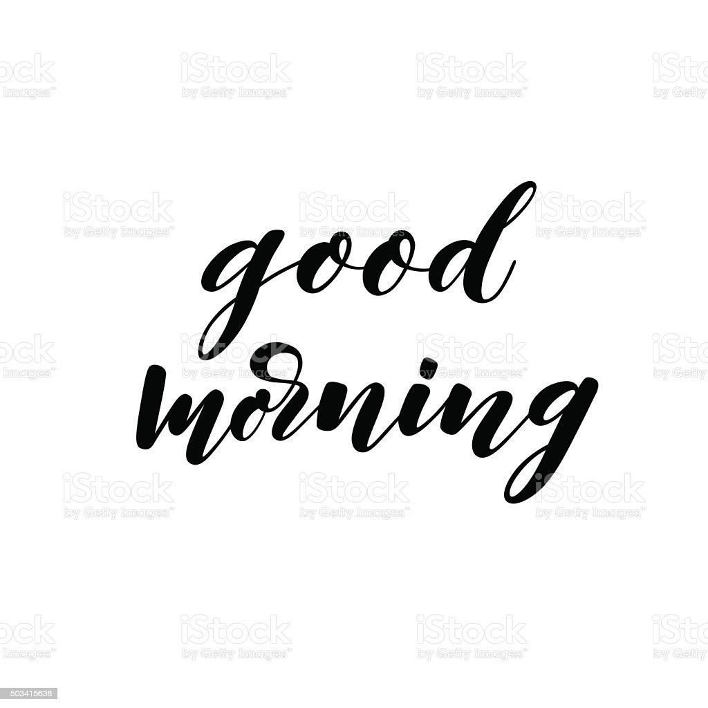 Hand drawn phrase 'good morning'. vector art illustration