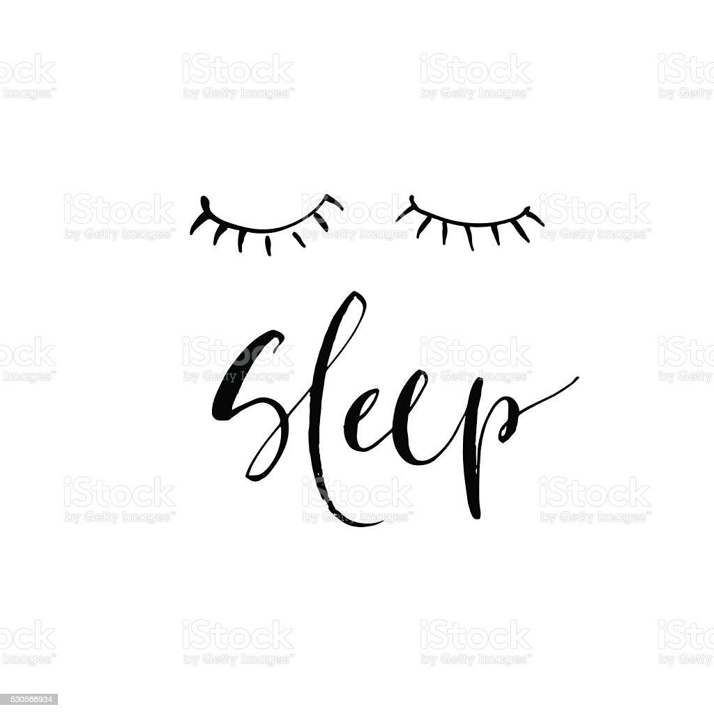Hand drawn phrase Sleep. vector art illustration