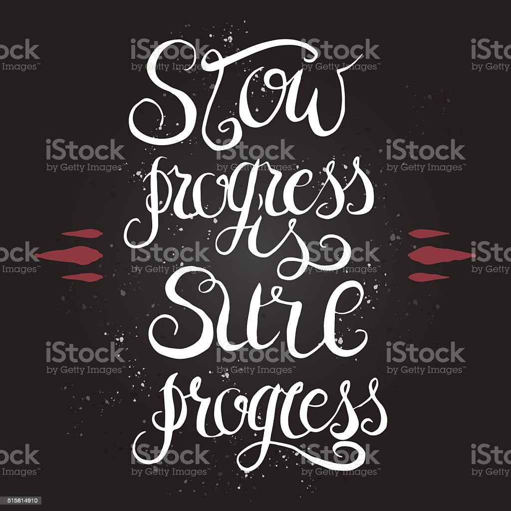 Hand drawn typography poster on sure progress. vector art illustration