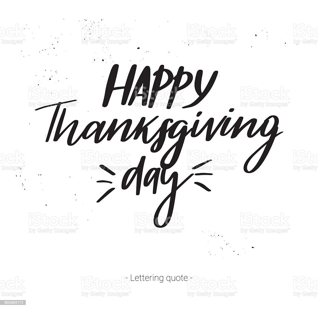 Hand drawn vector calligraphic phrase. Happy thanksgiving day vector art illustration