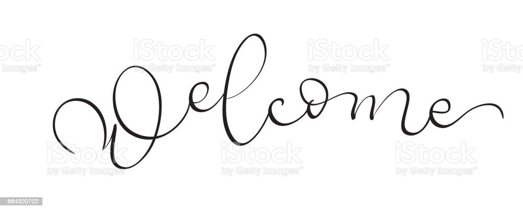 Hand drawn vintage Vector text Welcome on white background. Calligraphy lettering illustration EPS10 vector art illustration