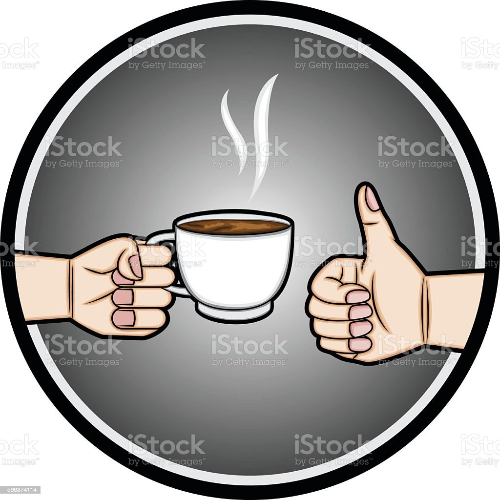 Hand holding a cup of coffee and hand thumbs up vector art illustration