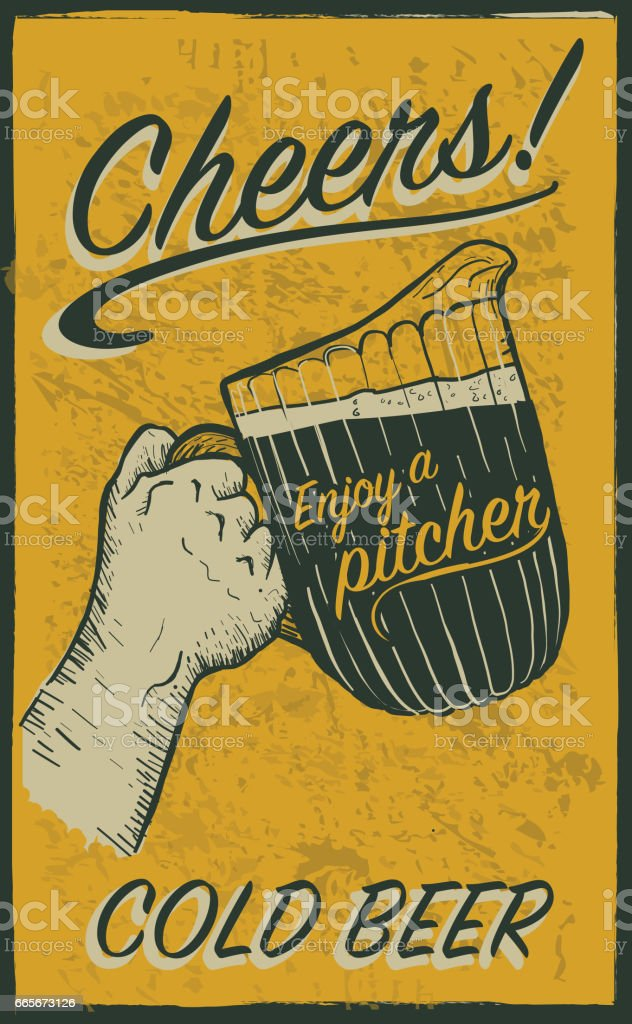 Hand holding beer pitcher with text phrases retro poster design vector art illustration