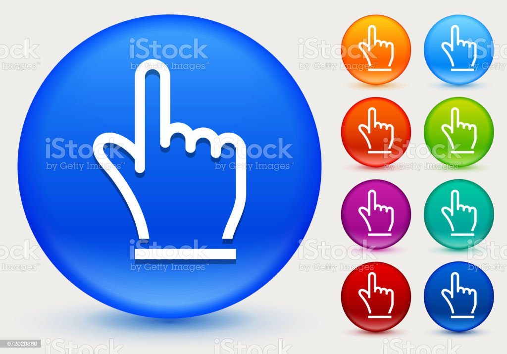 Hand Pointer Icon on Shiny Color Circle Buttons vector art illustration