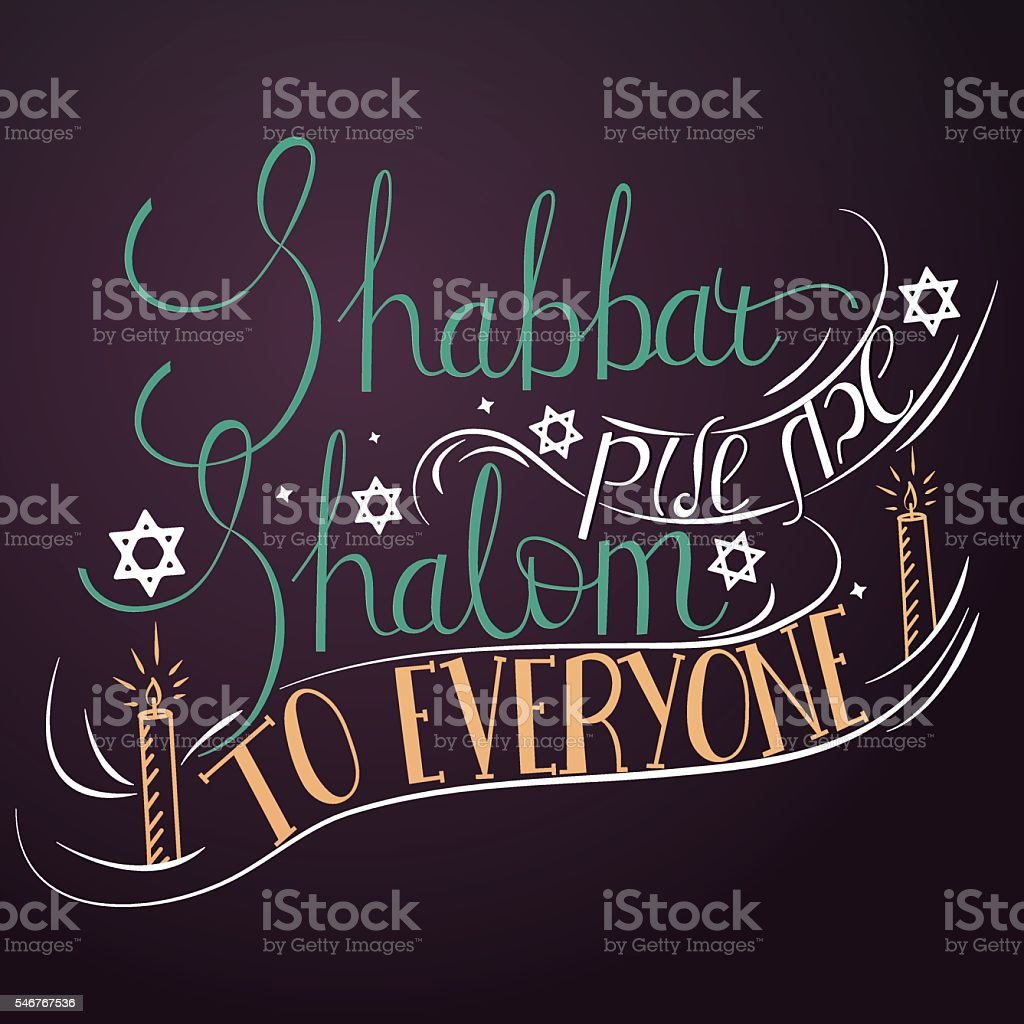 Hand written lettering with text 'Shabbat shalom to everyone'. vector art illustration