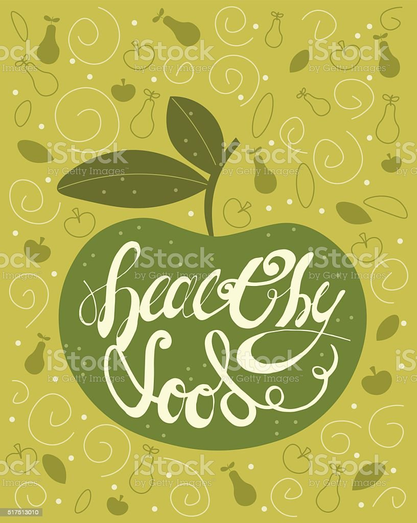 Handdrawn Lettering Calligraphic text Healthy Food with Green Apple. Vintage vector art illustration