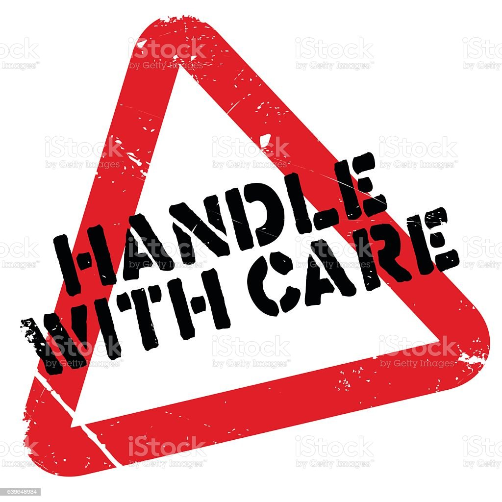 Handle with care rubber stamp. Grunge design with dust scratches....