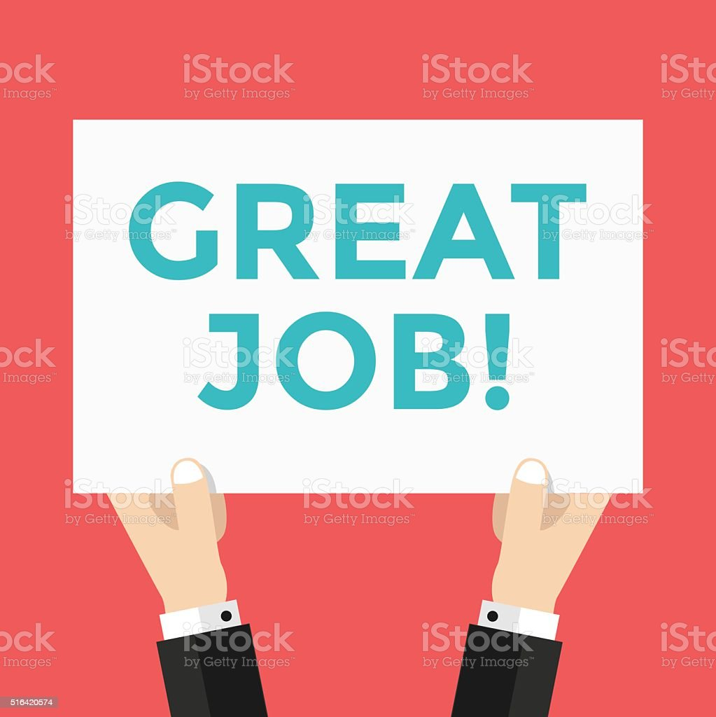 Hands hold great Job sign vector vector art illustration