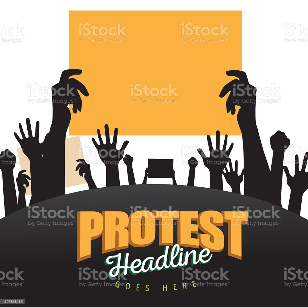 Hands holding protest signs background vector art illustration