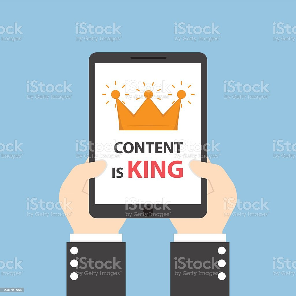 Hands holding tablet with words CONTENT IS KING vector art illustration