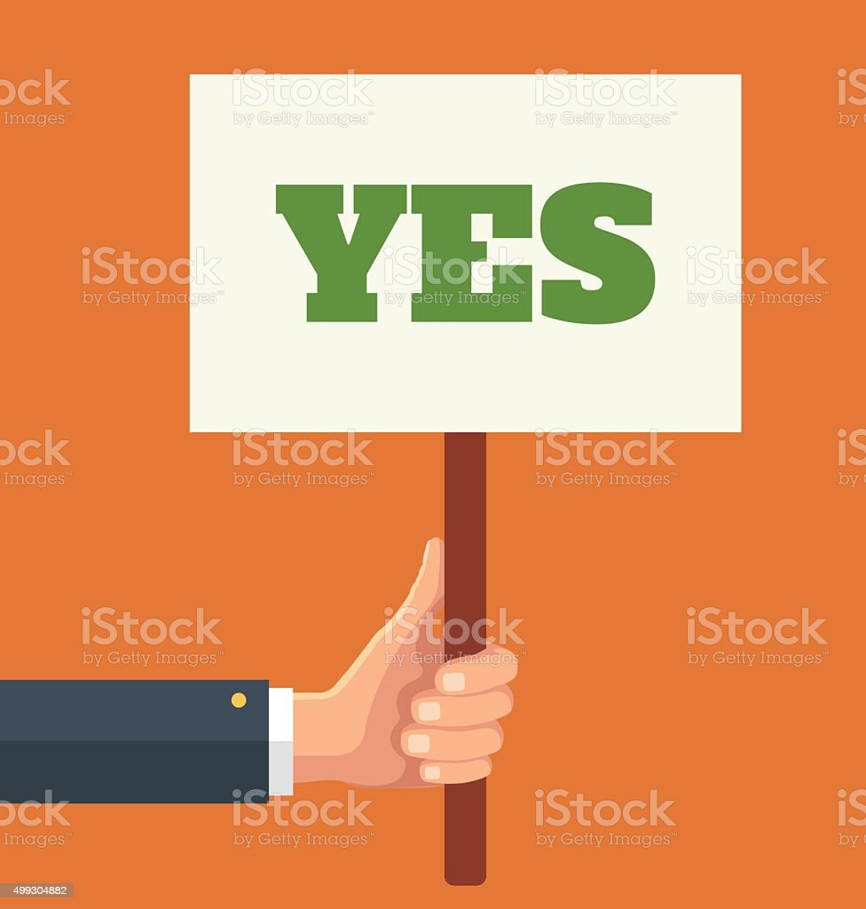 Hands holds sign with YES word. Vector flat illustration vector art illustration