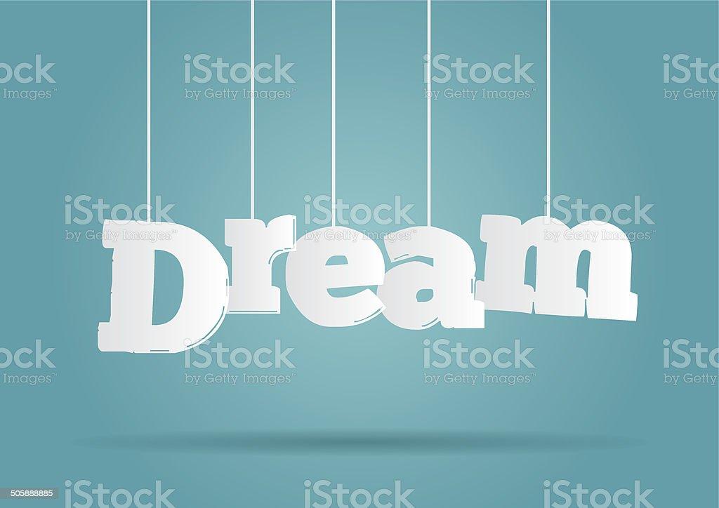 Hanging word Dream vector art illustration