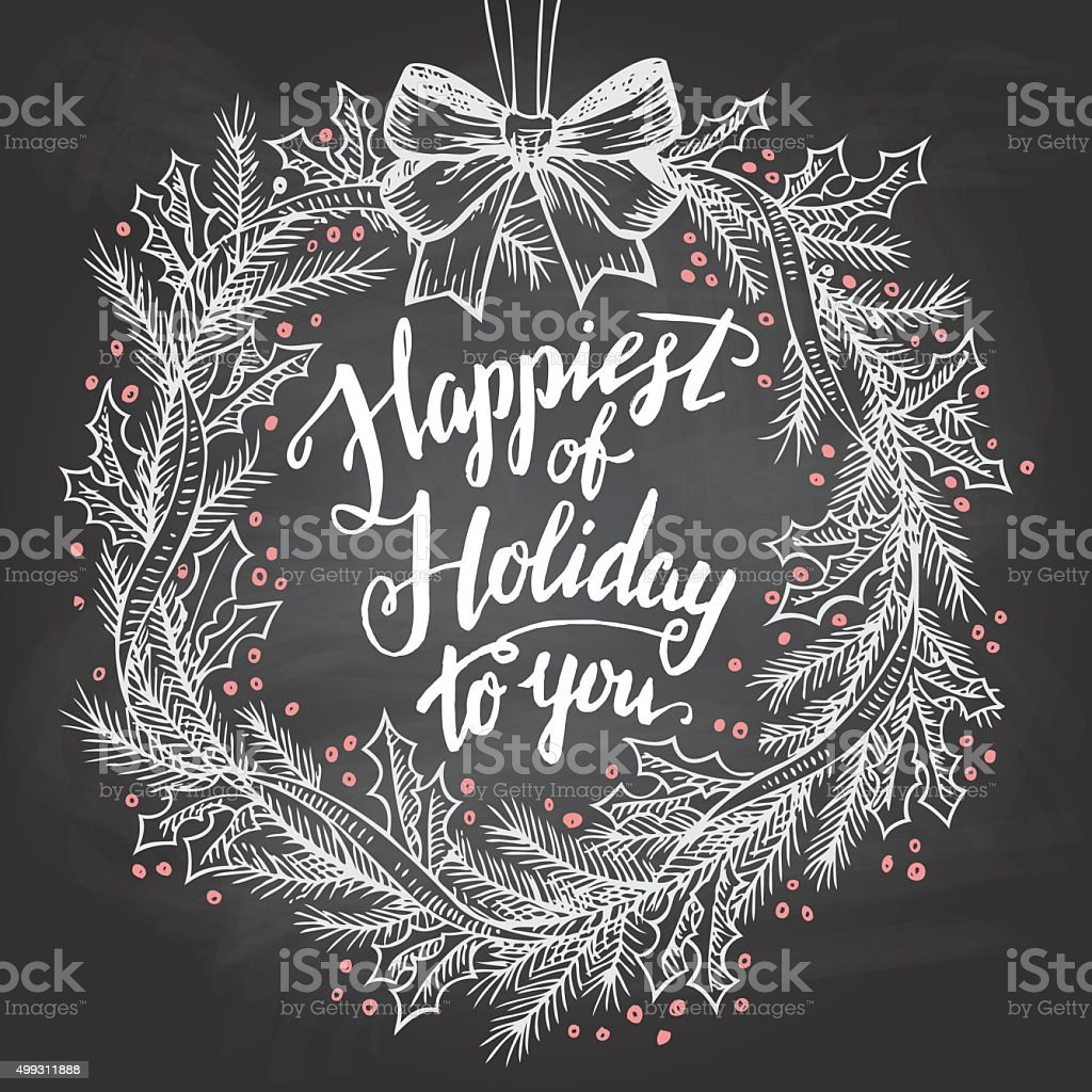 Happiest of holiday to you calligraphy quote vector art illustration
