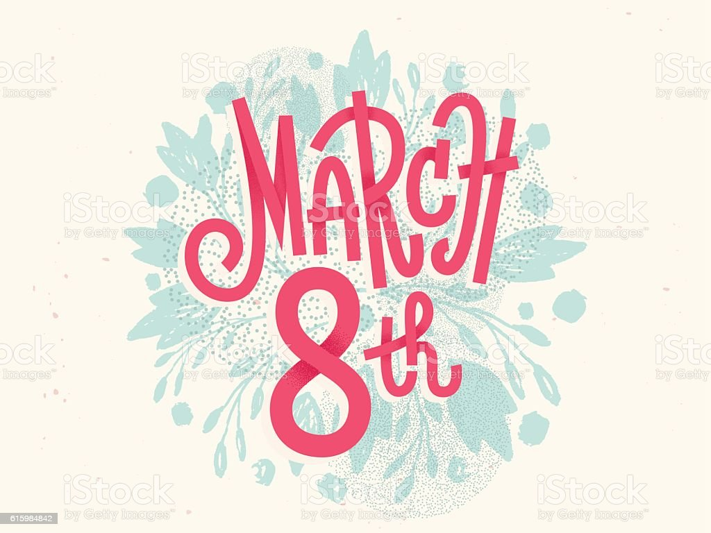 Happy 8th of March, the international women's day, girly greetin vector art illustration