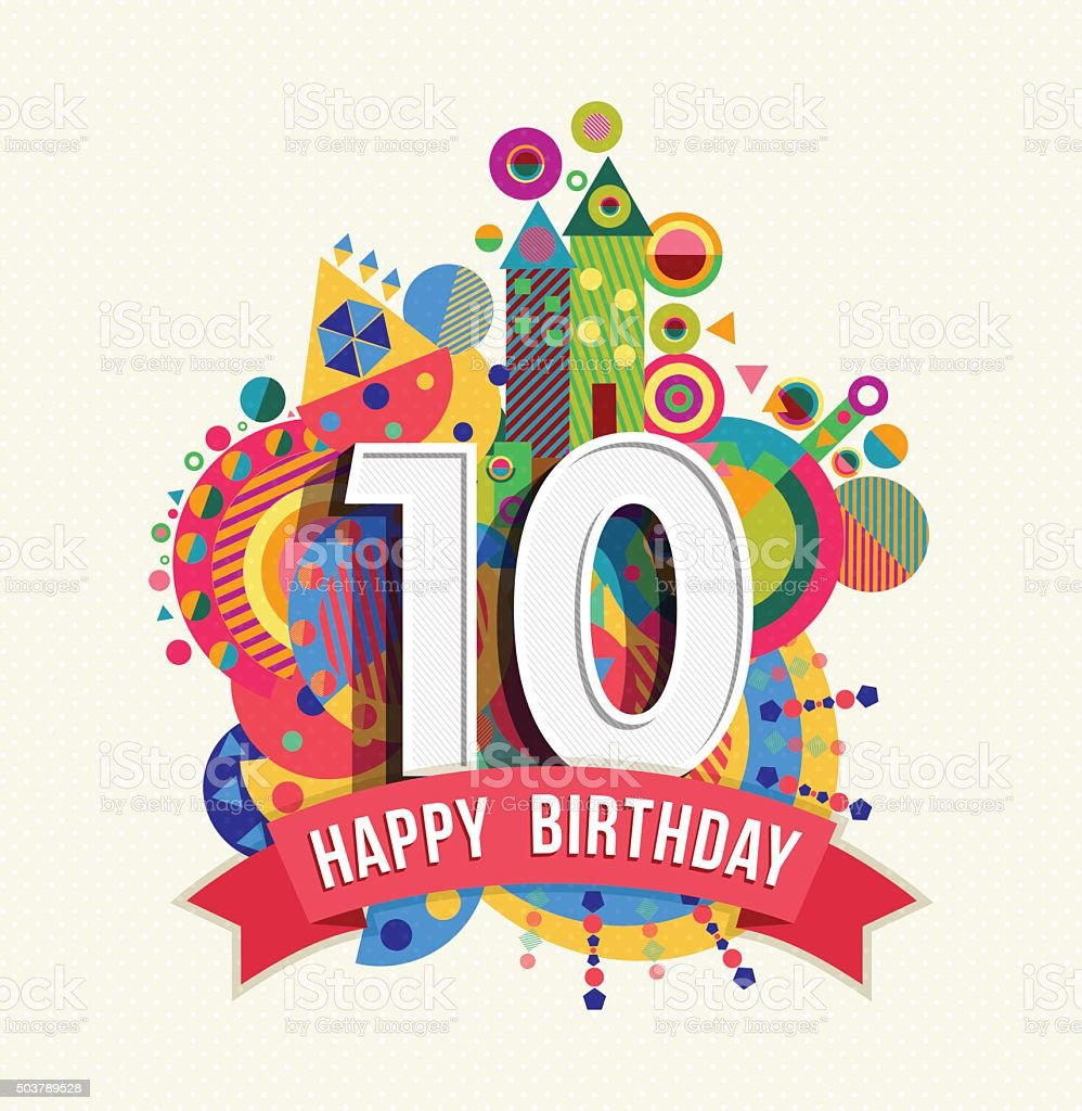 Happy birthday 10 year greeting card poster color vector art illustration