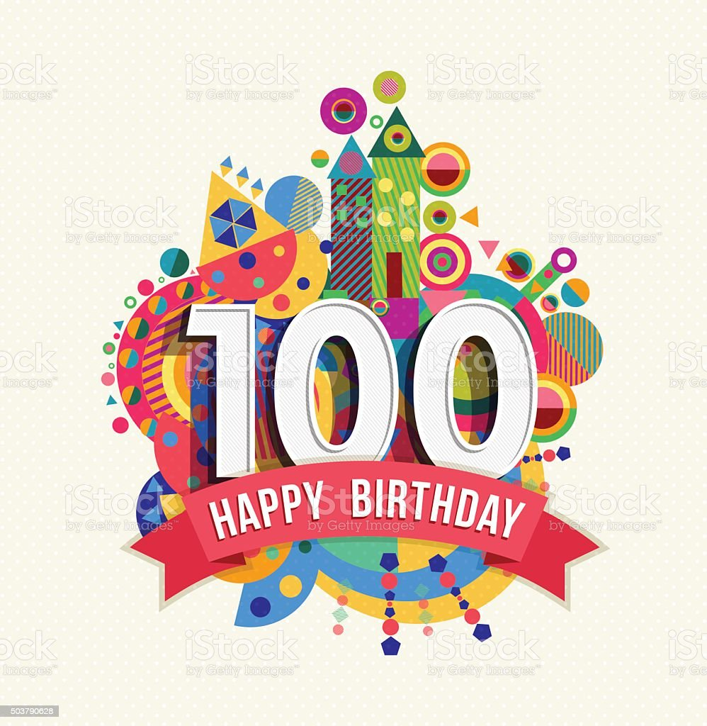Happy birthday 100 year greeting card poster color vector art illustration