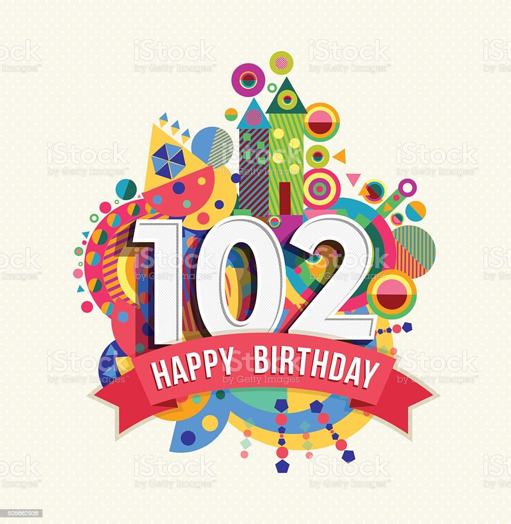 Happy birthday 102 year greeting card poster color vector art illustration
