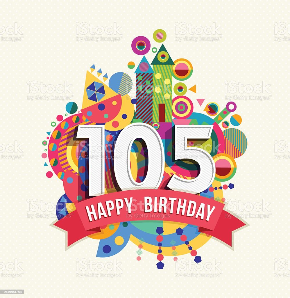 Happy birthday 105 year greeting card poster color vector art illustration