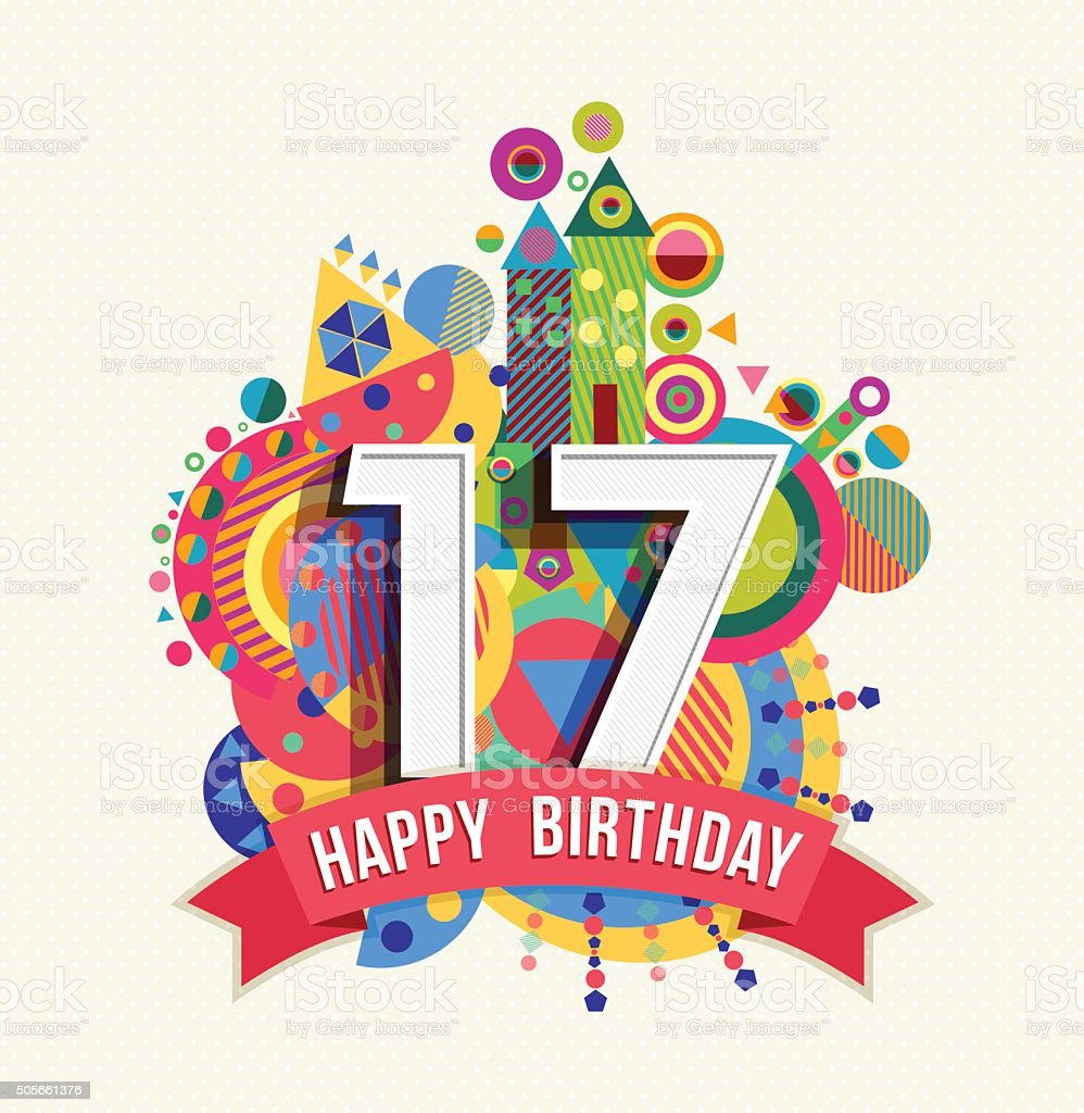 Happy birthday 17 year greeting card poster color vector art illustration