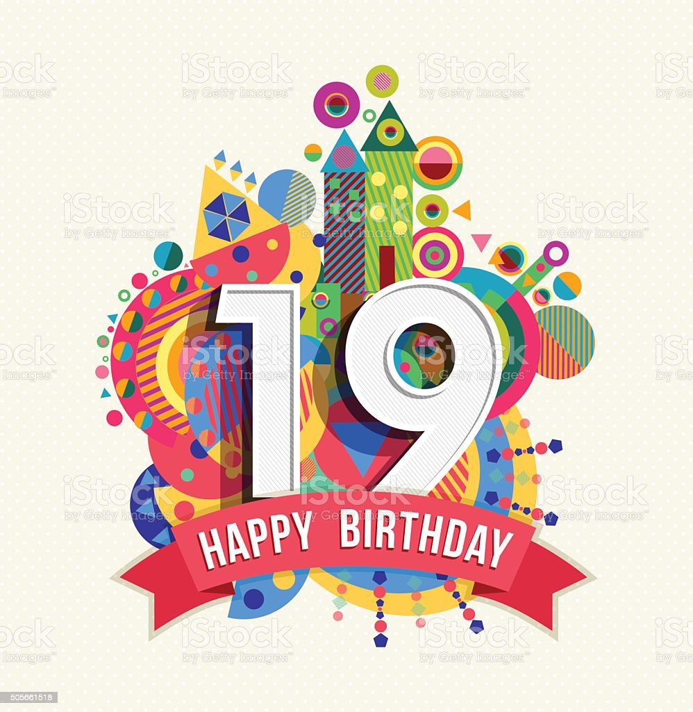 Happy birthday 19 year greeting card poster color vector art illustration