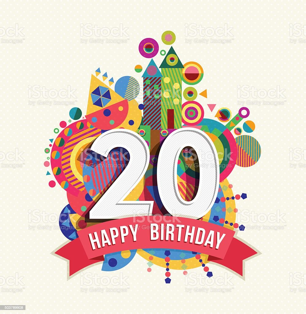 Happy birthday 20 year greeting card poster color vector art illustration