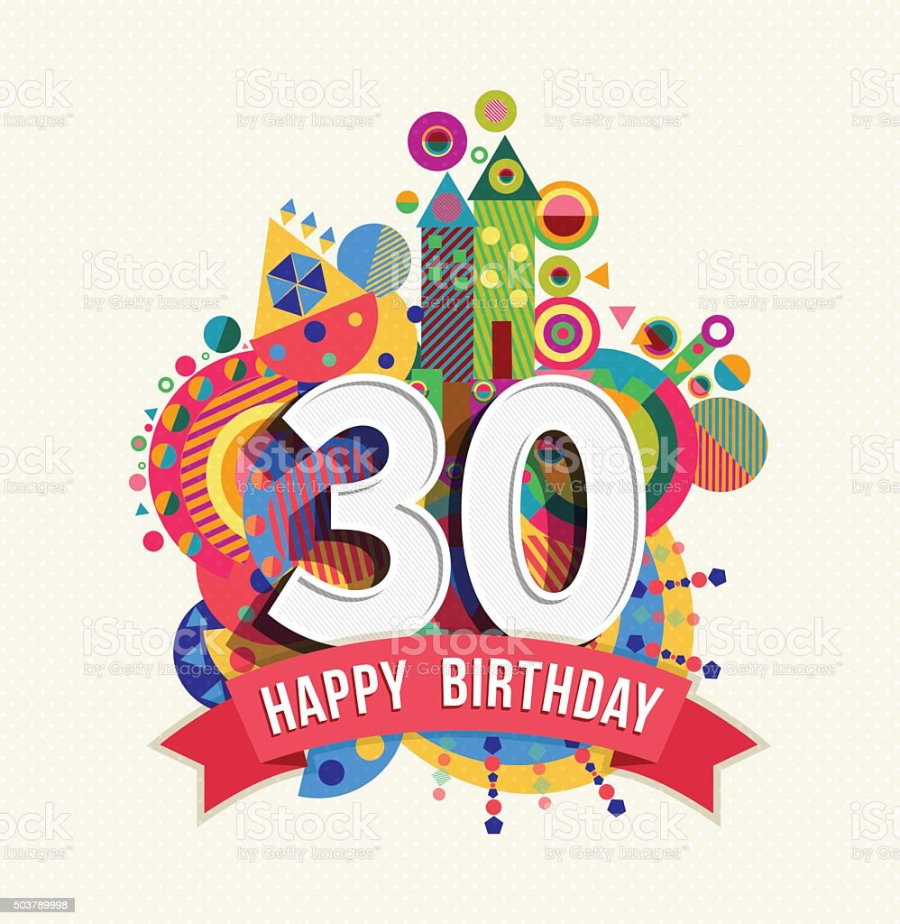 Happy birthday 30 year greeting card poster color vector art illustration