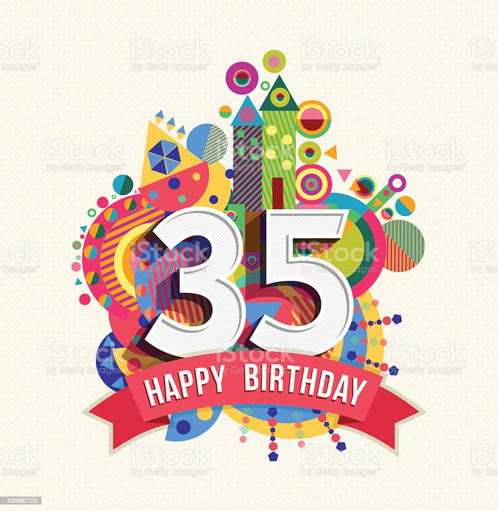 Happy birthday 35 year greeting card poster color vector art illustration