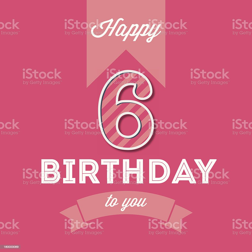 A Happy Birthday Card for 6 Year Old royalty-free stock vector art