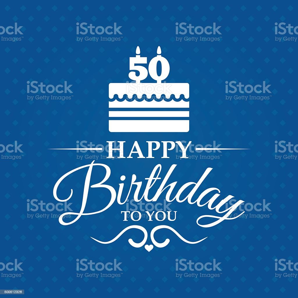 Happy birthday greeting card for 50 years. vector art illustration