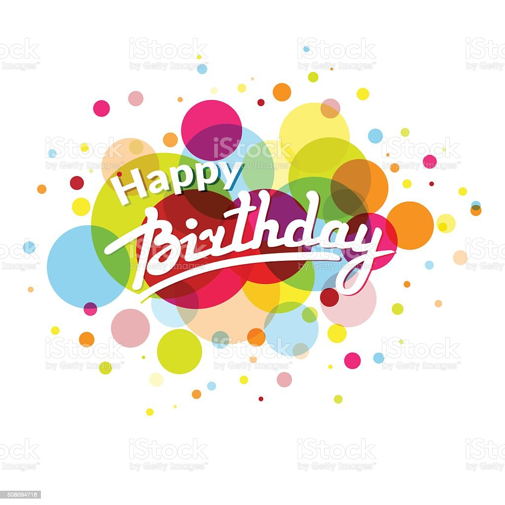 Happy Birthday greeting card on colorful back with circles vector art illustration