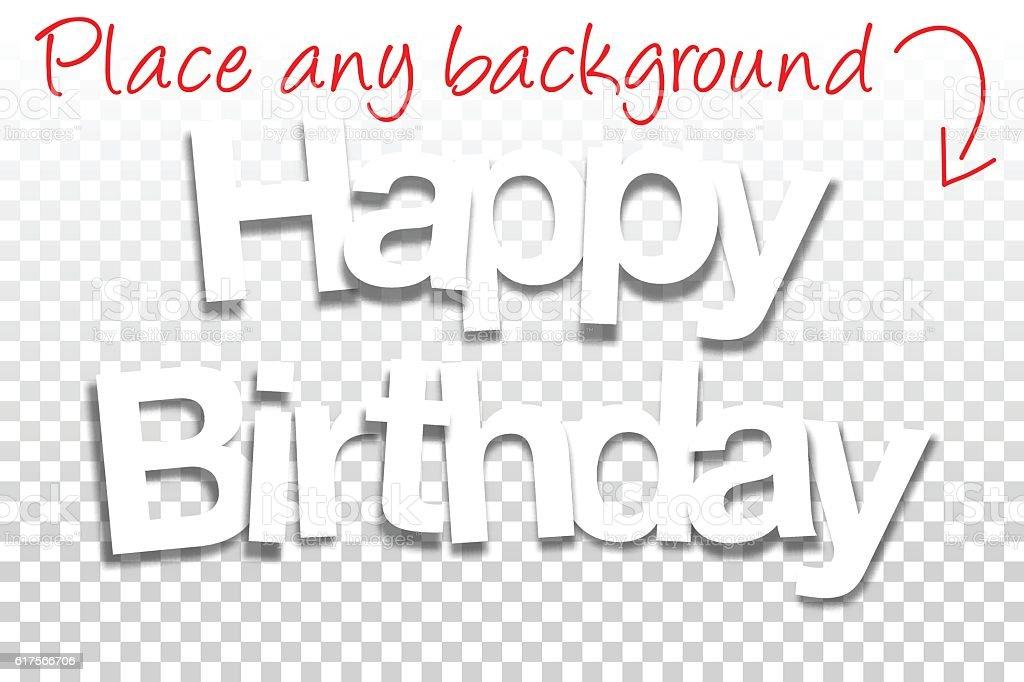 Happy Birthday Sign for Design - Paper Font, Blank Background vector art illustration