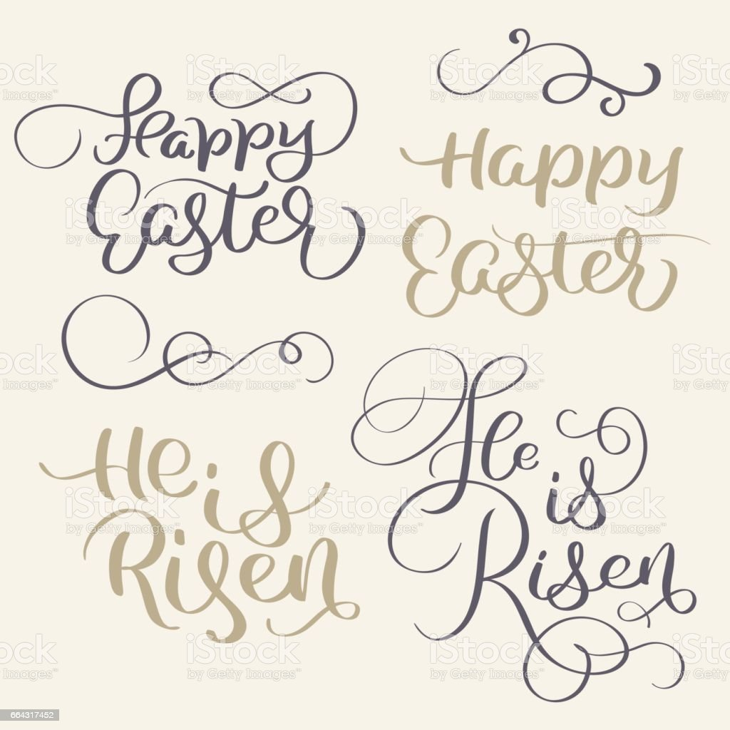 Happy Easter and He is risen words. Vintage Calligraphy lettering Vector illustration EPS10 vector art illustration