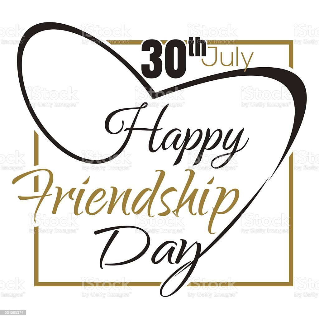 Happy Friendship Day lettering design. 30 th July vector art illustration