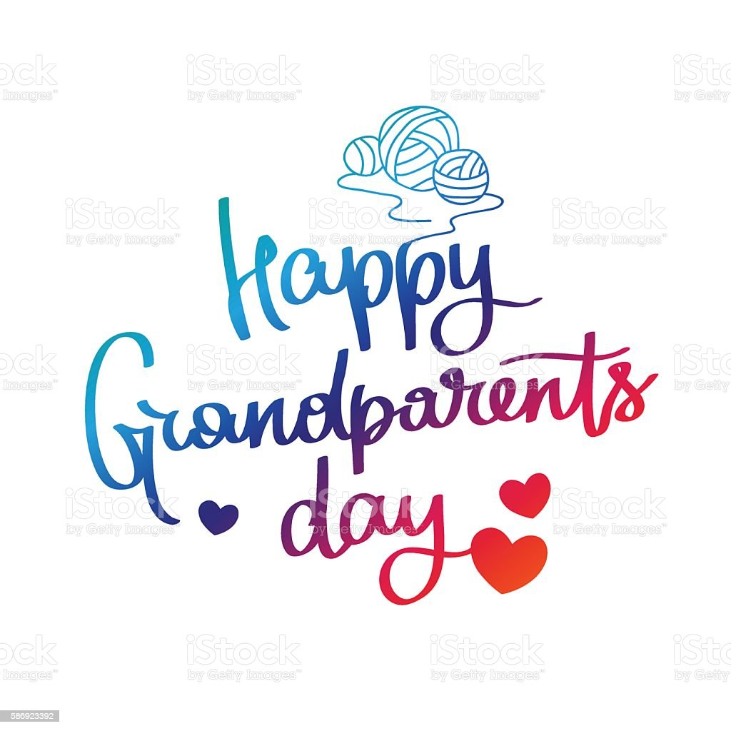 Happy grandparents day! Calligraphy vector art illustration
