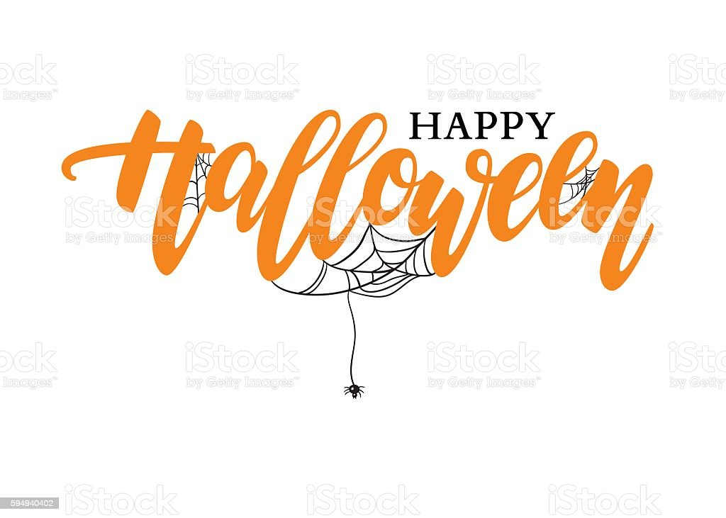Happy Halloween vector lettering. Holiday calligraphy with spide vector art illustration