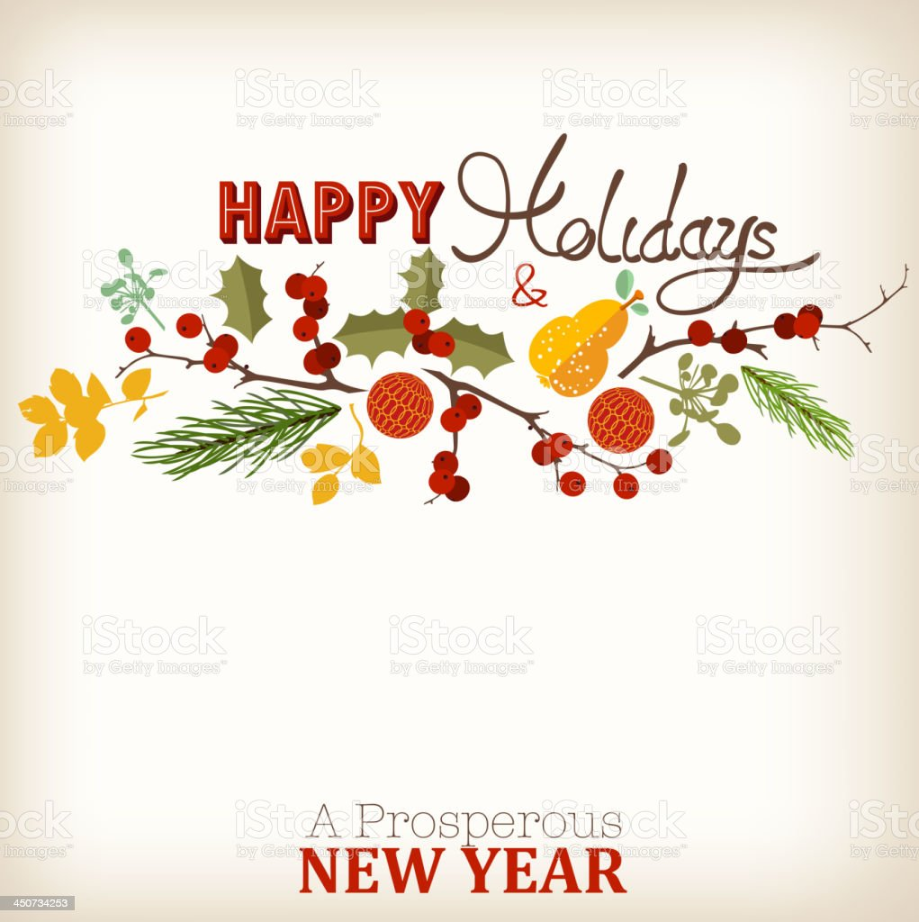 Happy Holidays and A Prosperous New Year vector art illustration