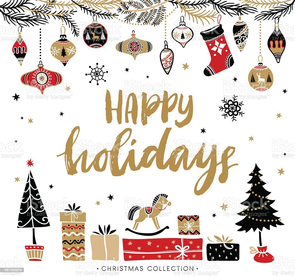 Happy Holidays. Christmas greeting card with calligraphy. vector art illustration
