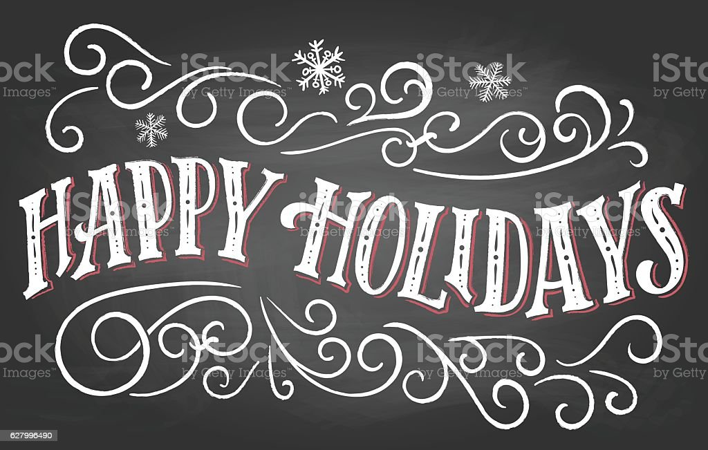 Happy holidays hand-lettering on chalkboard background vector art illustration