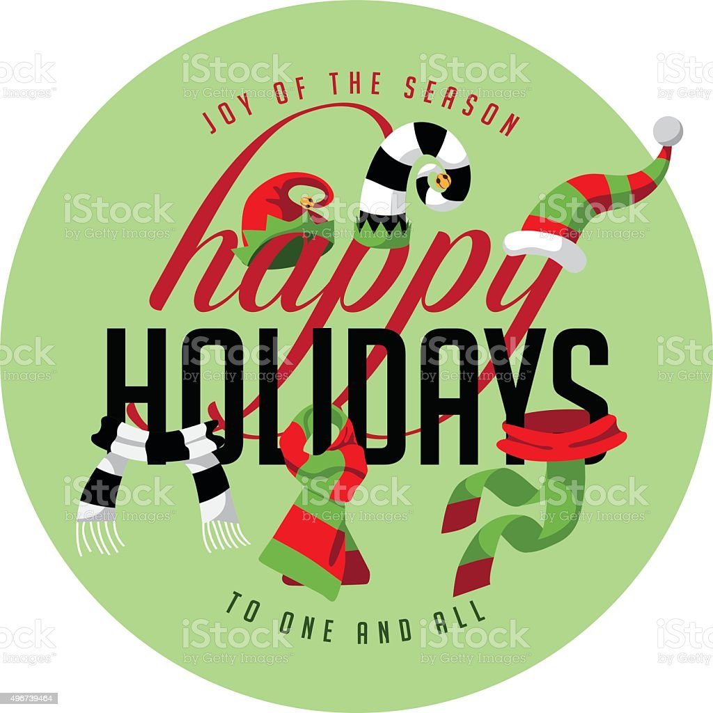 Happy Holidays joy of the season to one and all vector art illustration